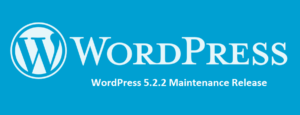 Read more about the article WordPress 5.2.2 Maintenance Release