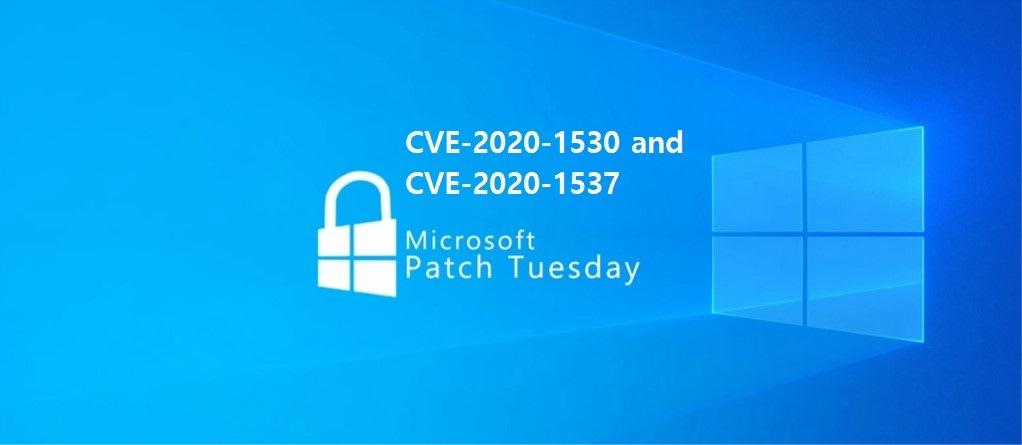 CVE-2020-1530 and CVE-2020-15372020-1537/