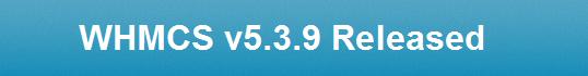 WHMCS 5.3.9